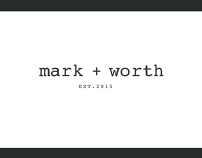 mark + worth: Creating a Brand