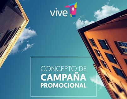 Concepto de campaña promocional Vive 1