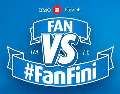 BMO — Fan VS #FanFini
