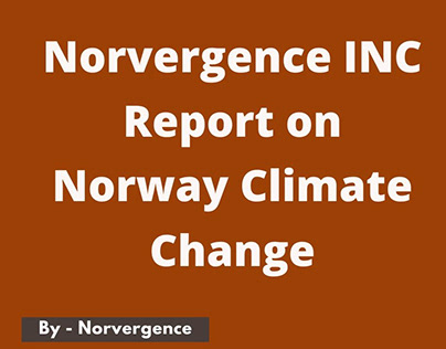 Norvergence INC: Report on Norway Climate Change