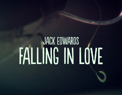 Jack Edwards - Falling in Love