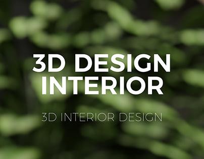 3D • DESIGN INTERIOR | INTERIOR DESIGN