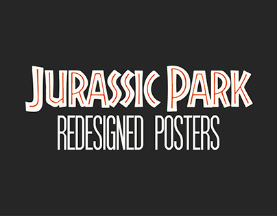 Redesigned Posters - Jurassic Park Trilogy