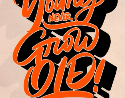 YOUNG NEVER GROW OLD
