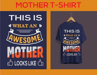 BEST MOTHER T-SHIRT DEISGN