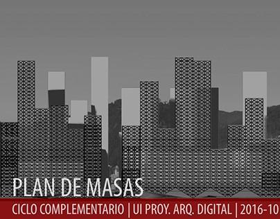 2016.10_UI Proy. Arq. Digital_Plan de Masas