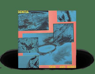 Denitia - Skin And Bones