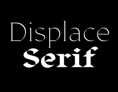 Displace Serif. Font