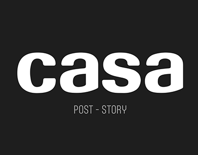 Casa - Furniture / POST - STORY --