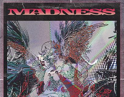 MADNESS - Poster Ideia
