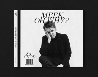 """Meek, Oh Why? — """"Zachód"""""""