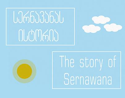 The story of Sernawana