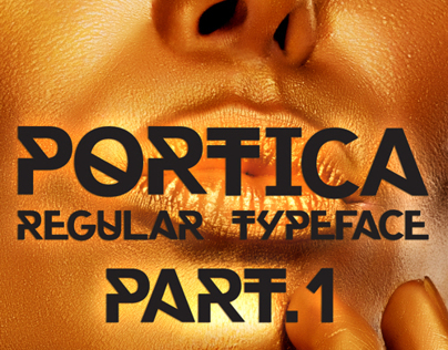 Portica™ Regular Typeface Part.1