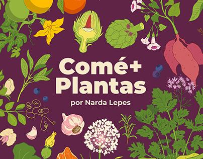 Comé+Plantas por Narda Lepes