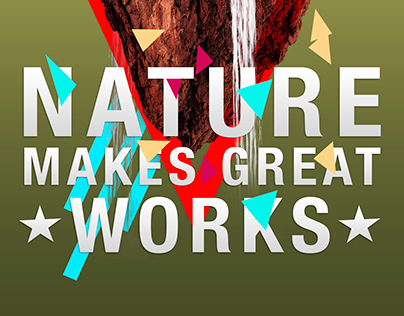 Nature Makes Great Works