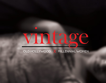 VINTAGE: Old Hollywood x Millennial Women