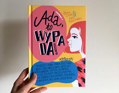 """Ilustracje do książki """"Ada to wypada!"""""""