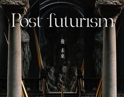 Post Futurism