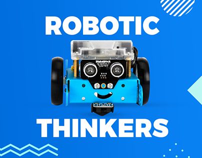 Robotic Thinkers