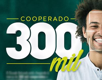 Cooperado 300 mil - Sicoob Unicoob