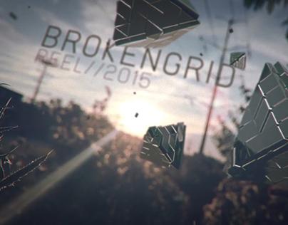 BROKENGRID // Motion Reel 2015