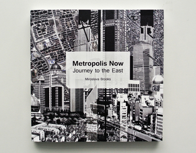 Metropolis Now - Journey to the East