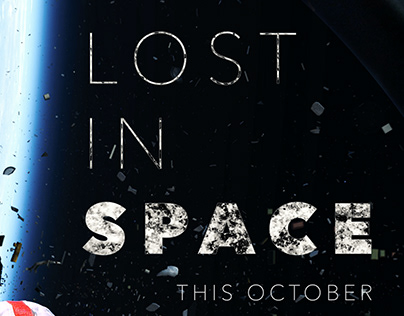 LOST IN SPACE - MOVIE POSTER - FAN MADE