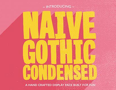 Naive Gothic Condensed