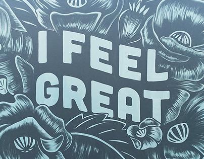 """""""I feel great"""" wall"""