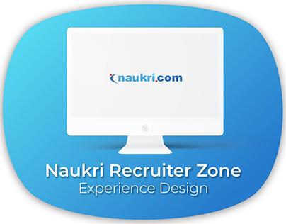 Naukri Recruiter Zone: Experience Design
