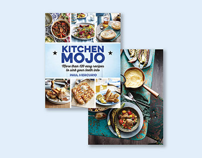 Paul Mercurio - Kitchen Mojo Cookbook