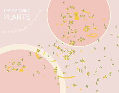 The Growing Plants surrounding with Silk