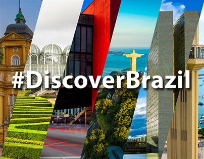 #DiscoverBrazil - Advertising Campaign