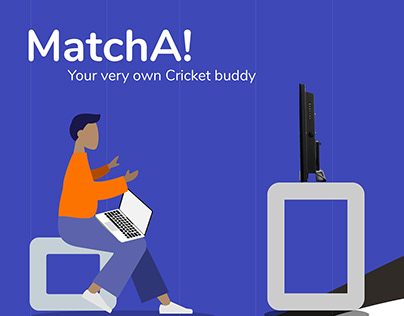 MatchA! Your very own Cricket Buddy