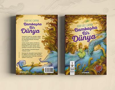 Children's Book - Bambaşka Bir Dünya
