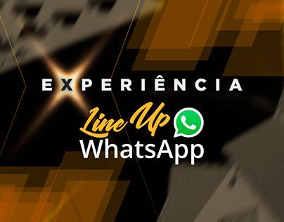 EXPERIÊNCIA LineUP WhatsApp | 2021