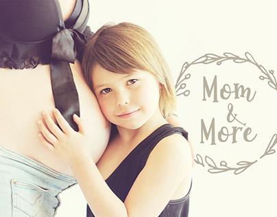 Mom & More