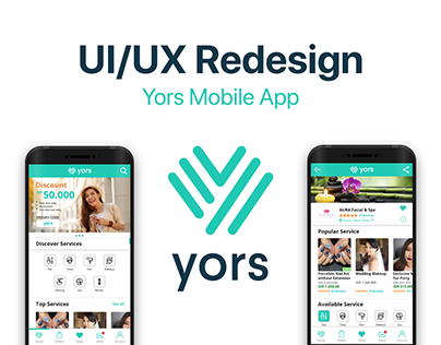 Yors Mobile App | UI/UX Redesign