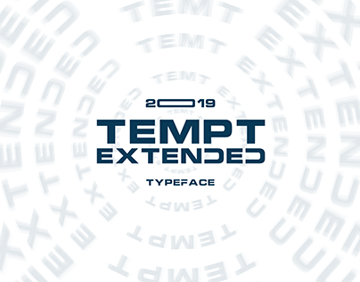 Tempt ™ Extended Typeface 2019