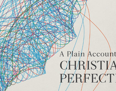 A Plain Account of Christian Perfection