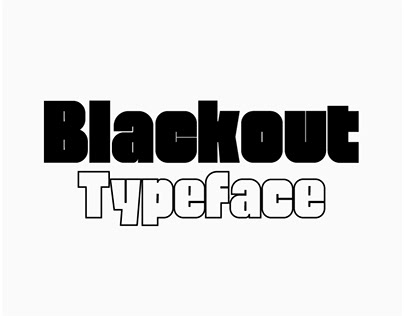 Blackout | High Contrast Typeface