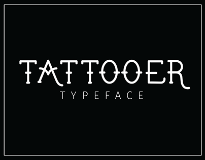 TATTOOER | Typeface Design