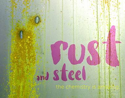 Rust and steel