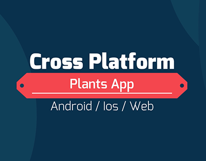 CrossPlatform Plants App for Android / Ios / Web