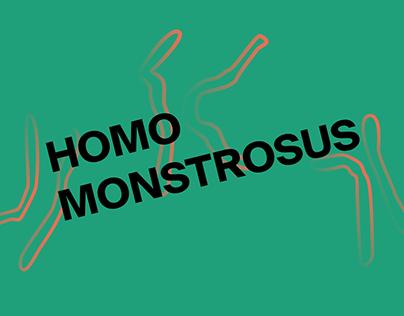 Homo Monstrosus -BFA Final Show