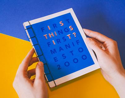 First Thing's First Manifesto Zine