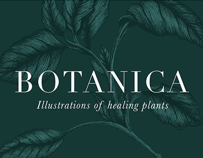 Botanica: Illustrations of Healing Plants