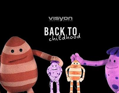 Back to Childhood. Visyon