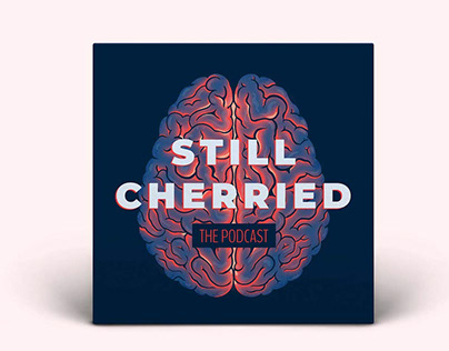 Still Cherried Podcast Cover
