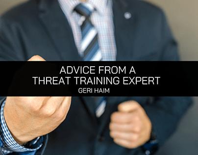 Geri Haim: Advice from a Threat Training Expert